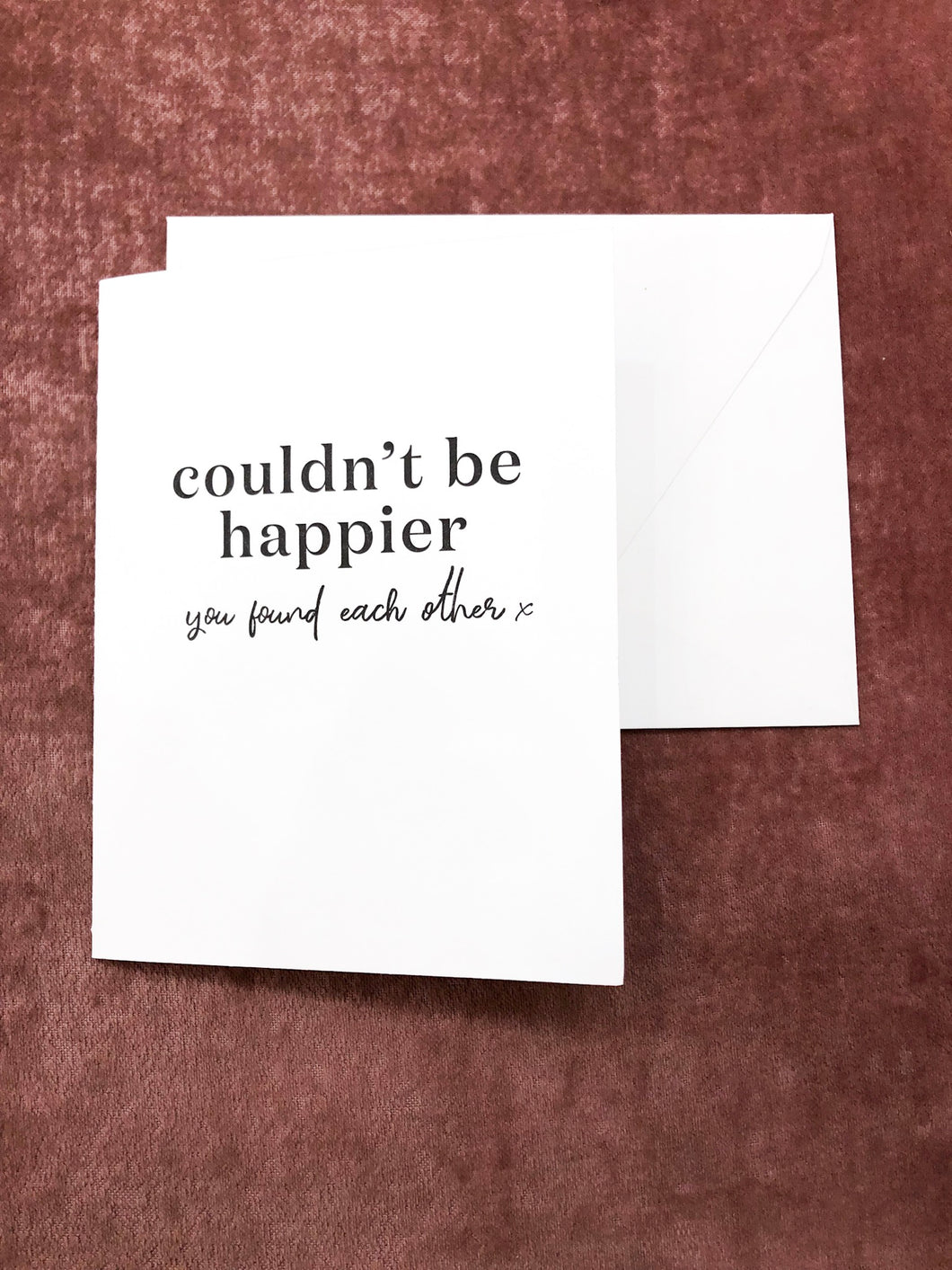 Couldn't Be Happier Greeting Card