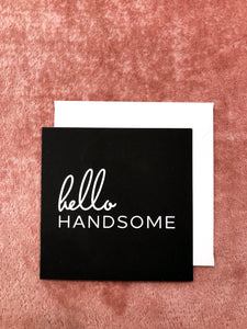 Hello Handsome Mini Notecard