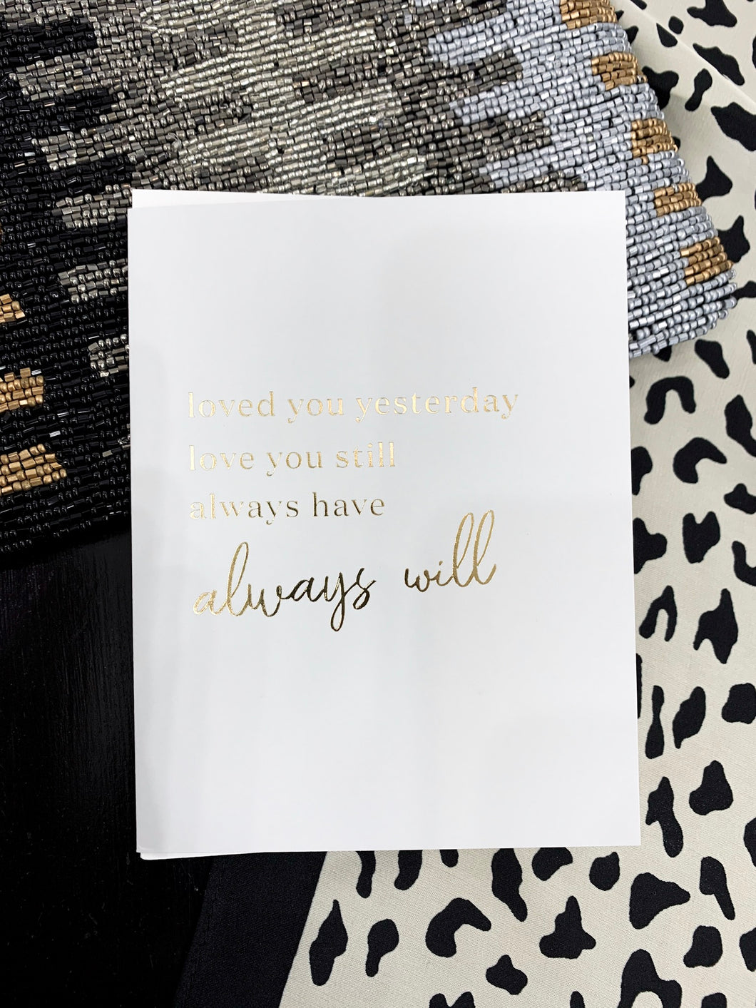 Always Will Greeting Card