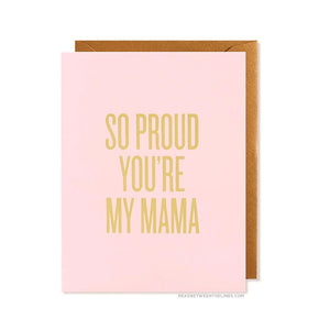 So Proud Mama Card