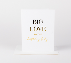 Big Love Birthday Greeting Card