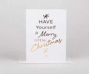 Have Yourself a Merry Little Greeting Card