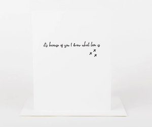 It's Because of You Greeting Card