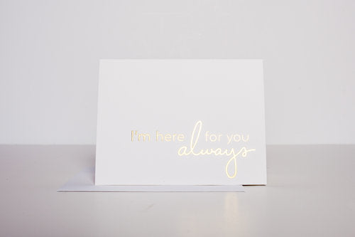 Here Always Greeting Card