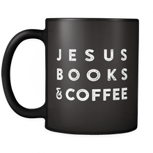 Load image into Gallery viewer, JESUS BOOKS & COFFEE - Black MUG - Adoration Apparel | Christian Shirts, Hats, for Women, Men and Toddlers