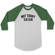 "Load image into Gallery viewer, ""Not Today Satan"" - Raglan Shirt - Adoration Apparel 