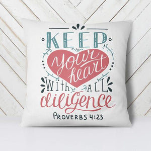 Scripture Throw Pillow Cover- Proverbs 4:23 - Adoration Apparel | Christian Shirts, Hats, for Women, Men and Toddlers