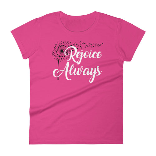 Rejoice Always Women's Anvil T-Shirt - Adoration Apparel | Christian Shirts, Hats, for Women, Men and Toddlers