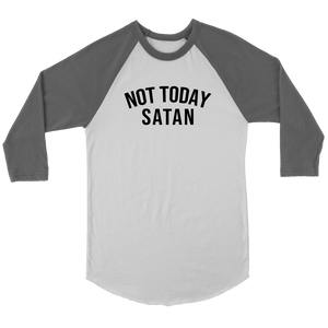 """Not Today Satan"" - Raglan Shirt - Adoration Apparel 
