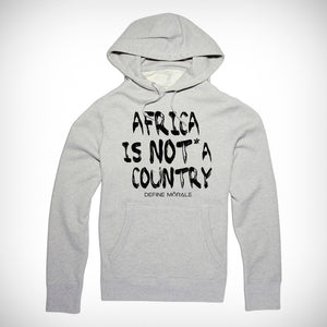 Africa is NOT a Country - (Grey) Unisex Hoodie