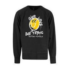 Give Love or Die Trying - (Black) Unisex Raglan Sweatshirt