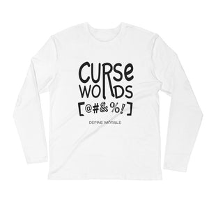 Curse Words - Long Sleeve Fitted Crew