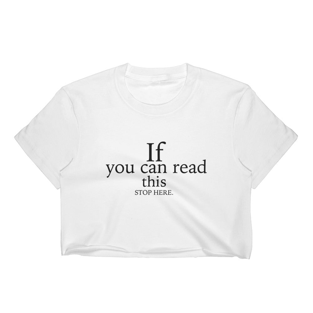 If You Can Read This - Women's SLIM FIT Crop Top