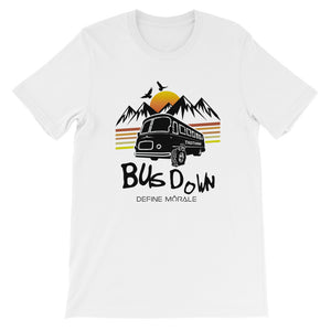Bus Down - (White) Unisex Short Sleeve T-Shirt