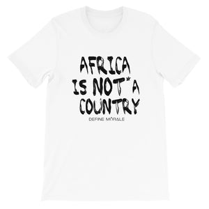 Africa is NOT* a Country - (White) Short-Sleeve Unisex T-Shirt