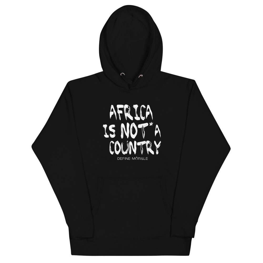 Africa is NOT a country - (Black) Unisex Hoodie