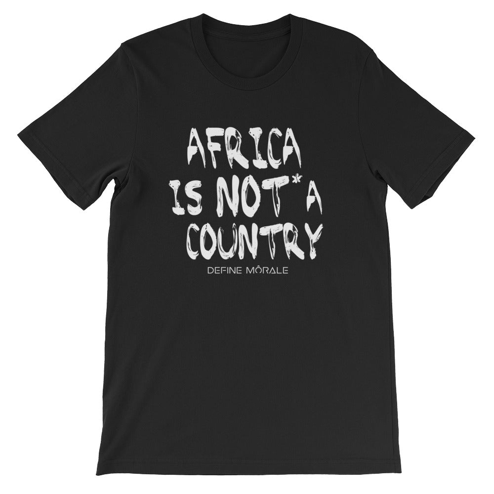 Africa is NOT a Country - Short-Sleeve Unisex T-Shirt
