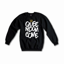 Queendom Come - (Black) Unisex Sweatshirt