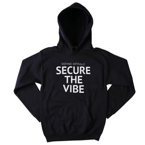 Secure The Vibe - (Black) Unisex Hoodie