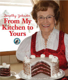 Dorothy's Cookbook - From My Kitchen To Yours