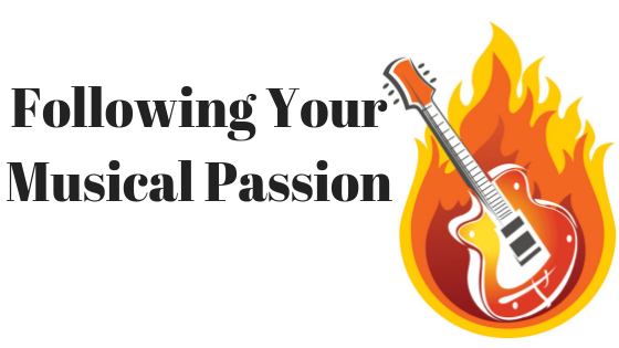 Following Your Musical Passion