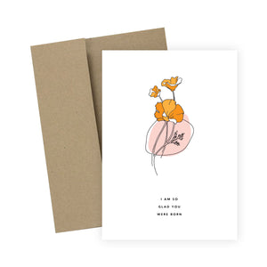 I Am So Glad You Were Born: Greeting Card