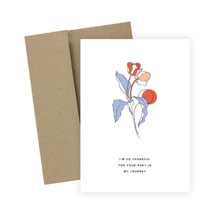 I'm So Thankful For Your Part in My Journey: Greeting Card