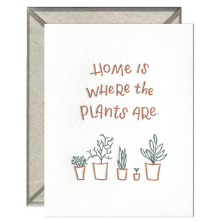 INK MEETS PAPER - Home Is Where the Plants Are - greeting card