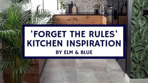 'Forget The Rules' Kitchen Inspiration