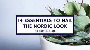 14 Essentials to Nail the Nordic Look