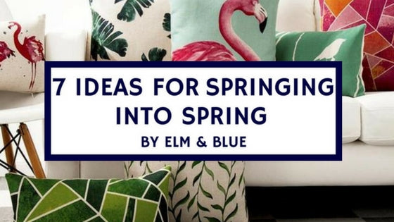 7 IDEAS FOR SPRINGING INTO SPRING Elm and blue design style decor