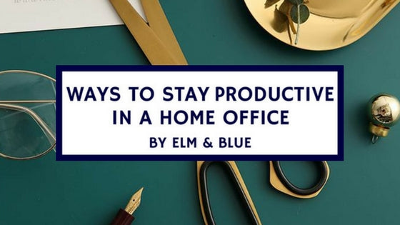 ways to stay productive in a home office work space desk area ideas inspiration organisation
