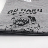 """GO Hard, or Go Home"" Pug Cotton T-Shirt"