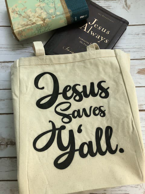 Jesus Saves Y'all Tote