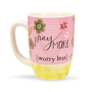 Pray More Worry Less Gift Mug