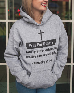 Pray For Others Unisex Hoodie