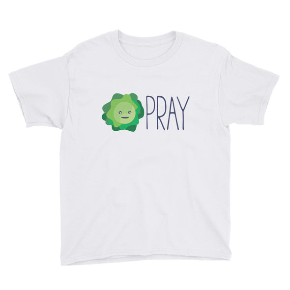 Lettuce PRAY Youth Short Sleeve T-Shirt