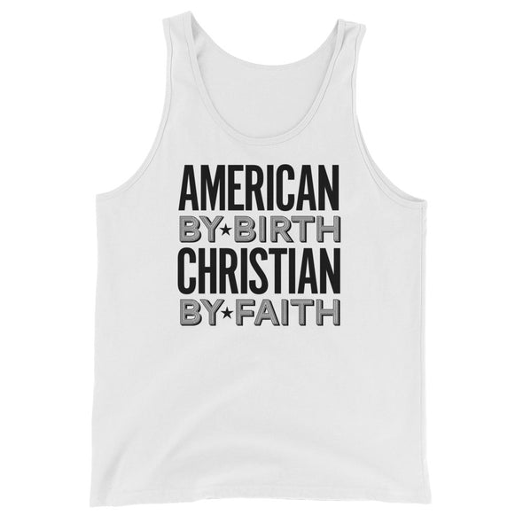 American by Birth Christian by Faith Unisex Tank Top