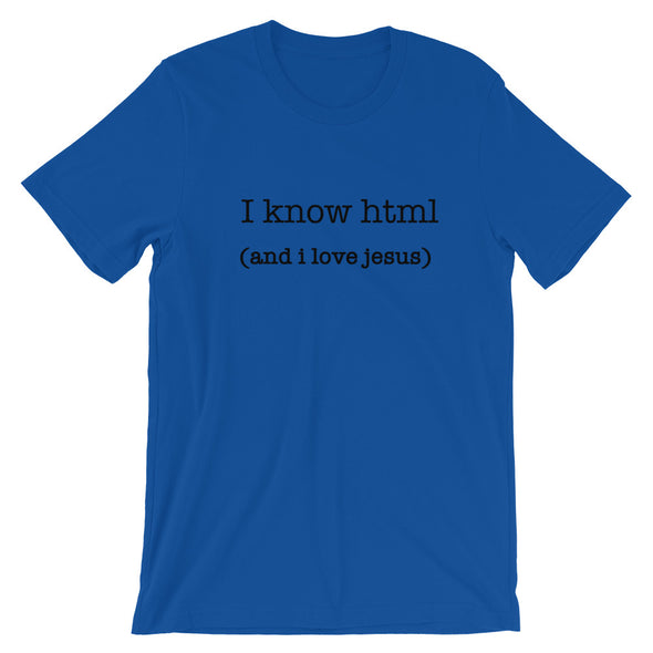 HTML and Jesus Unisex T-Shirt
