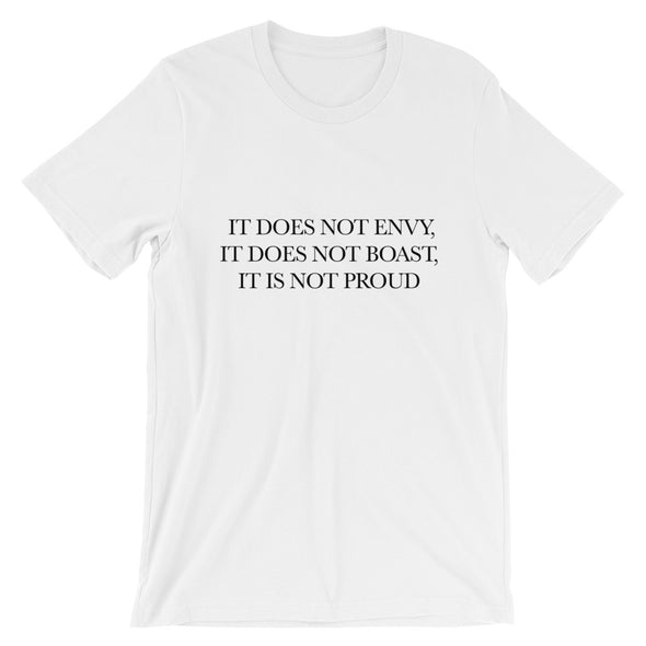 Love is Patient - Does not Boast Unisex T-Shirt