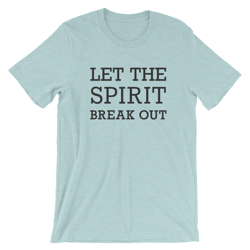Let the Spirit Unisex T-Shirt