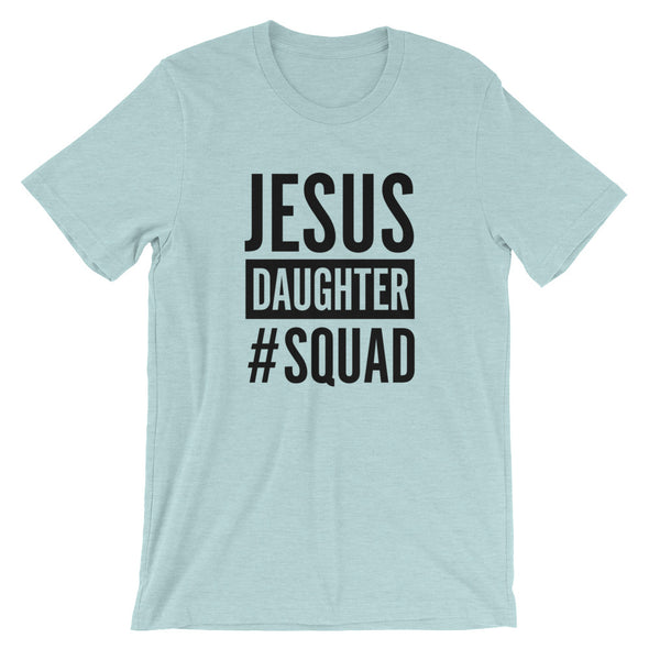 JESUS SQUAD - Daughter Unisex Short Sleeve Jersey T-Shirt with Tear Away Label