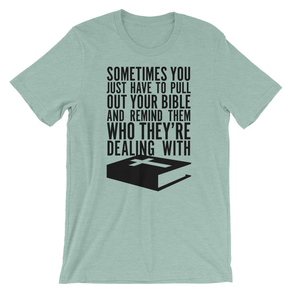 Pull out your Bible Unisex T-Shirt