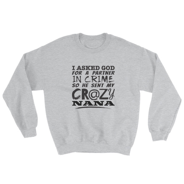 GOD Sent Nana Sweatshirt