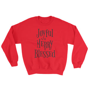 Joyful Merry Blessed Sweatshirt