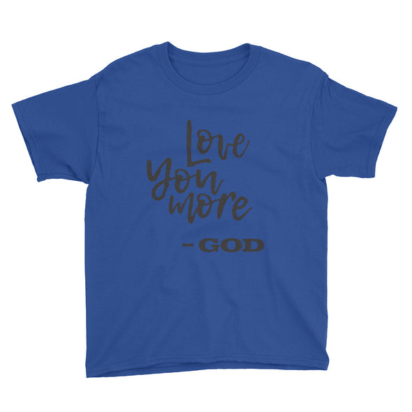 Love you more Youth Short Sleeve T-Shirt