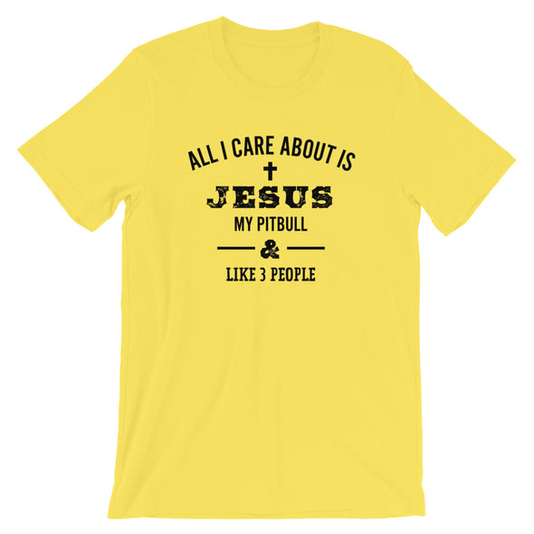 Love my Pitbull, Jesus and 3 People  Unisex T-Shirt