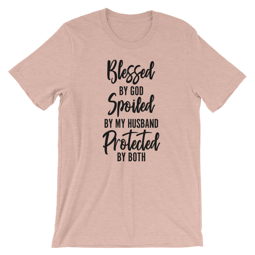 Blessed Spoiled Protected Husband Unisex T-Shirt