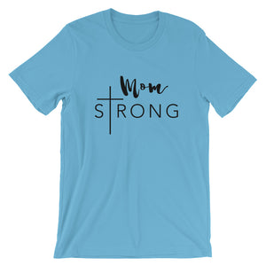 Mom Strong Unisex T-Shirt