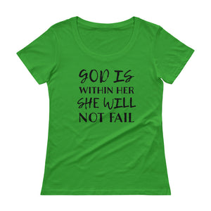 She Will Not Fail Ladies' Scoopneck